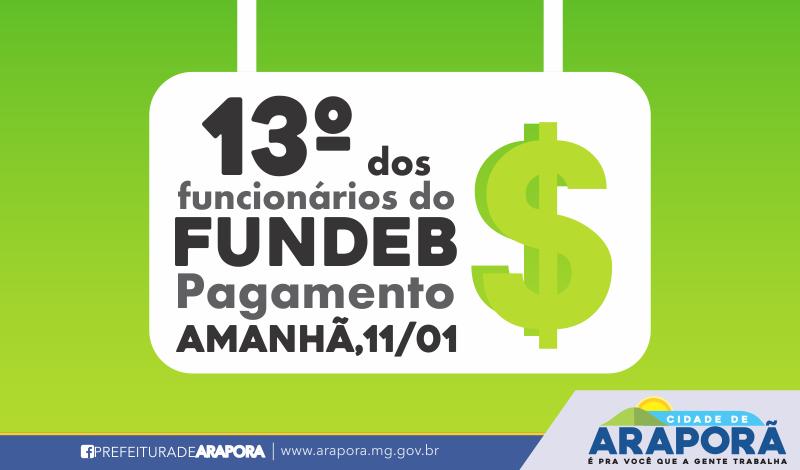 Imagem destaque notícia PREFEITURA DE ARAPORÃ PAGA 13º DOS FUNCIONÁRIOS DO FUNDEB