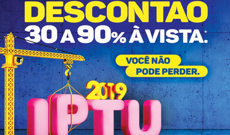 Imagem destaque notícia CHEGOU O IPTU 2019 COM DESCONTÃO QUE NÃO DÁ PRA PERDER