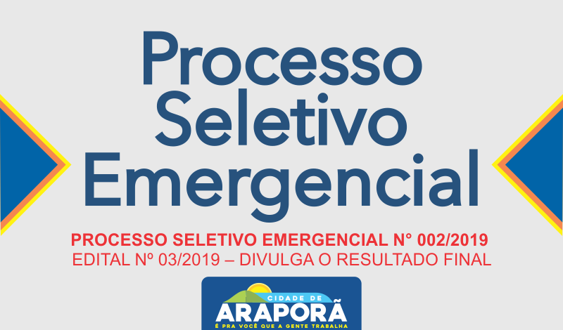Imagem destaque notícia PROCESSO SELETIVO EMERGENCIAL N° 002/2019  EDITAL Nº 03/2019 – DIVULGA O RESULTADO FINAL