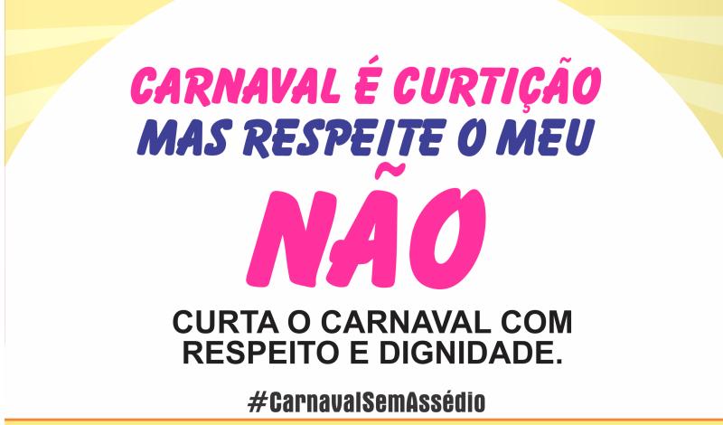 Imagem destaque notícia Carnaval Sem Assédio