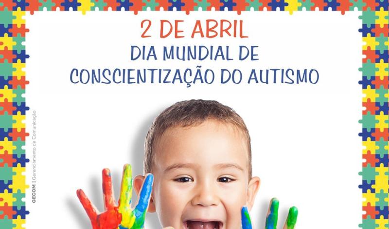Imagem destaque notícia 02 DE ABRIL – DIA MUNDIAL DE CONSCIENTIZAÇÃO DO AUTISMO