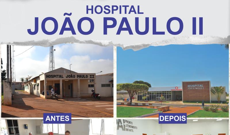Imagem destaque notícia ANTES E DEPOIS DO HOSPITAL JOÃO PAULO II