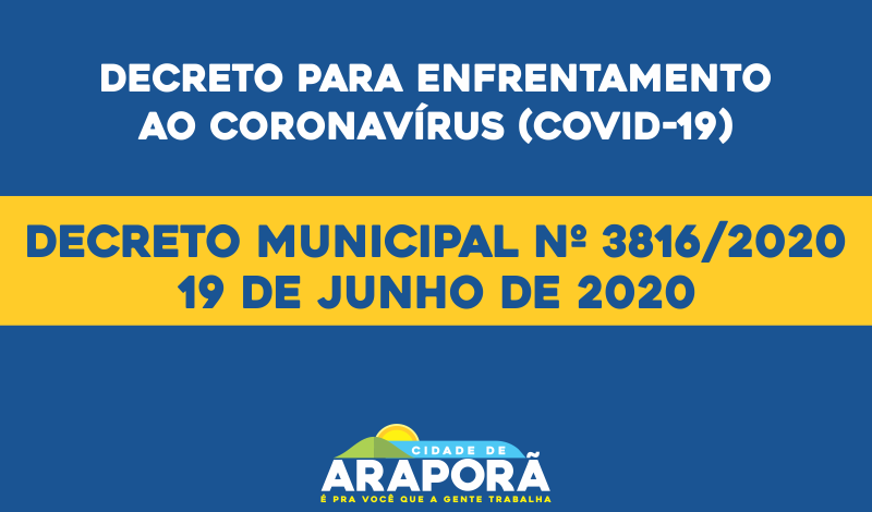 Imagem destaque notícia DECRETO MUNICIPAL Nº 3816/2020 - 19/06/2020