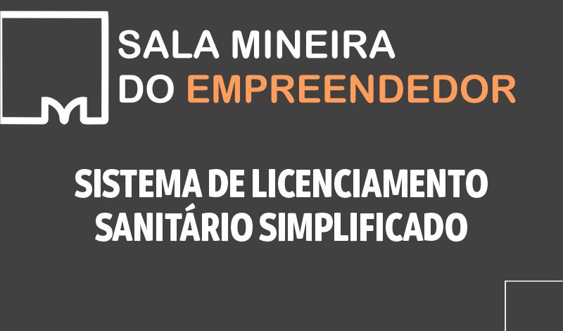 Imagem destaque notícia SALA MINEIRA DISPONIBILIZA SISTEMA DE LICENCIAMENTO SANITÁRIO SIMPLIFICADO