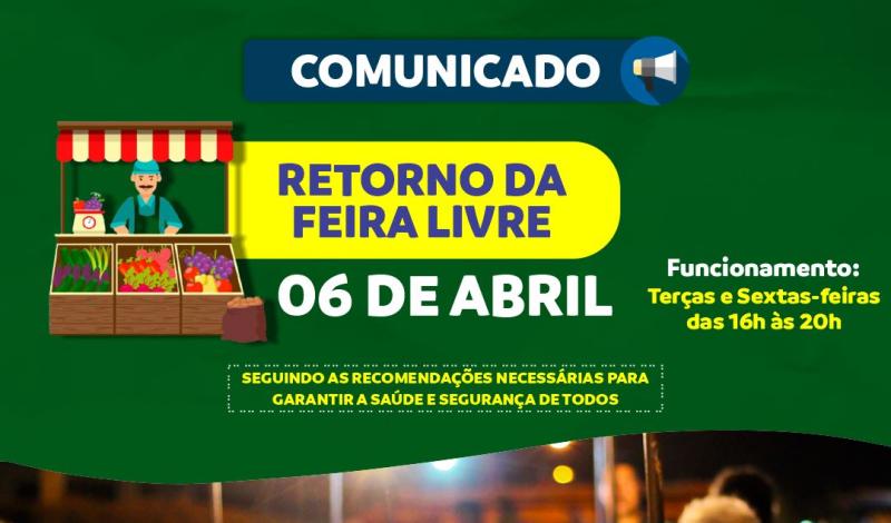 Imagem destaque notícia FEIRA LIVRE RETORNA ATIVIDADES NESTA TERÇA-FEIRA (06)