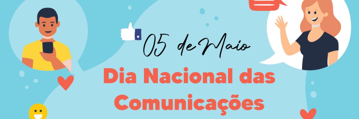 Imagem destaque notícia 05 DE MAIO – DIA NACIONAL DAS COMUNICAÇÕES