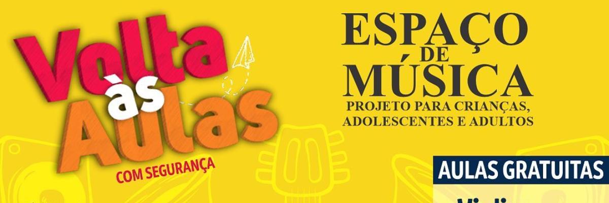 Imagem destaque notícia ESPAÇO DE MÚSICA VOLTA ÀS AULAS NA PRÓXIMA SEGUNDA-FEIRA (17)