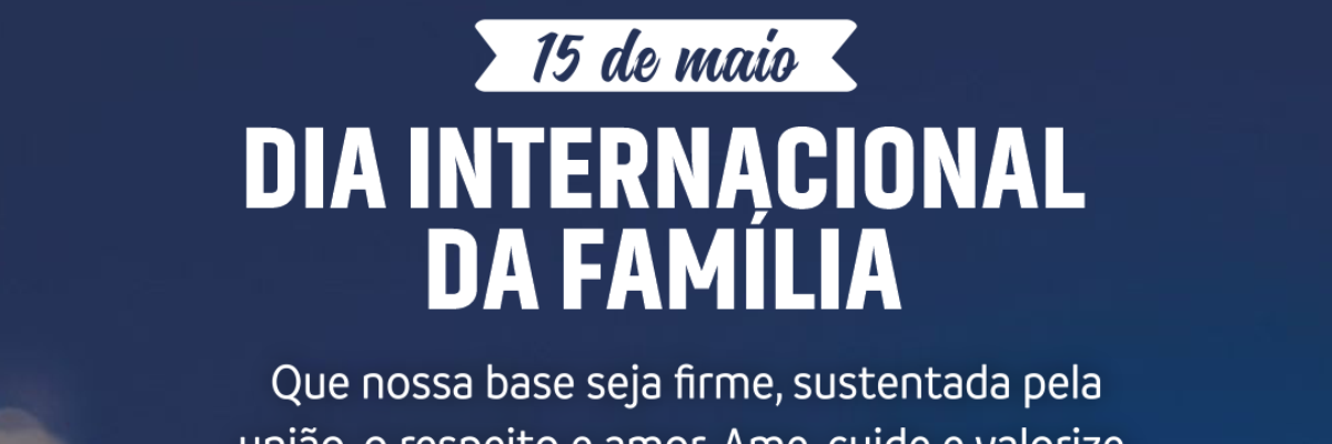 Imagem destaque notícia DIA INTERNACIONAL DA FAMÍLIA