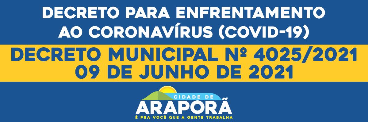 Imagem destaque notícia DECRETO MUNICIPAL Nº 4025/2021 - 09/06/2021