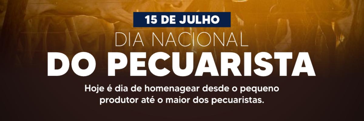 Imagem destaque notícia 15 DE JULHO, DIA DO PECUARISTA