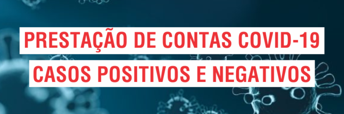 Imagem destaque notícia PRESTAÇÃO DE CONTAS COVID-19 - 21/07/2021