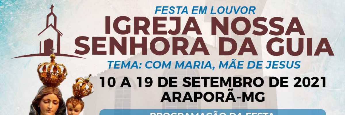Imagem destaque notícia COMEÇA HOJE A FESTA EM LOUVOR A NOSSA SENHORA DA GUIA