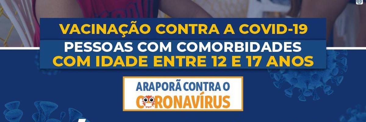 Imagem destaque notícia ARAPORÃ VAI COMEÇAR A VACINAR ADOLESCENTES COM COMORBIDADES