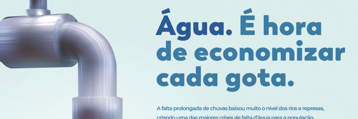 Imagem destaque notícia ÁGUA. É HORA DE ECONOMIZAR CADA GOTA.