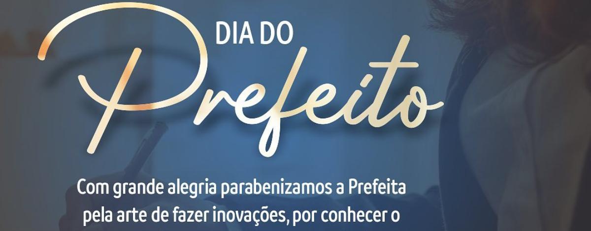 Imagem destaque notícia 06 DE OUTUBRO - DIA DO PREFEITO
