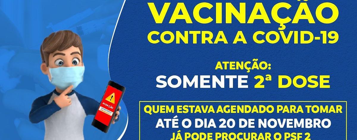 Imagem destaque notícia VACINAÇÃO CONTRA A COVID, SOMENTE SEGUNDA DOSE - 15/10/2021