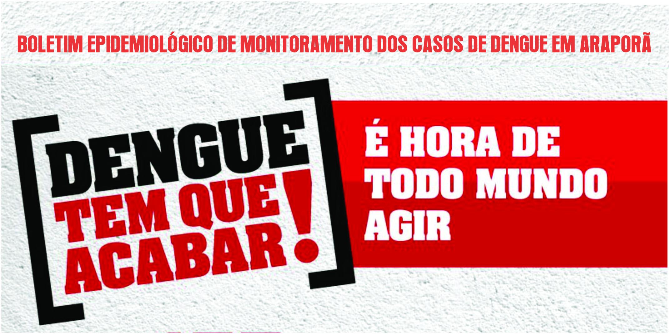 Imagem destaque notícia BOLETIM EPIDEMIOLÓGICO DE MONITORAMENTO DOS CASOS DE DENGUE EM ARAPORÃ