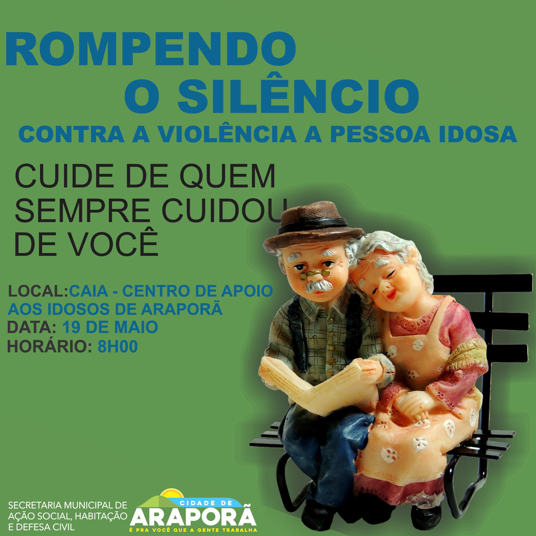 """Imagem destaque notícia SECRETARIA DE AÇÃO SOCIAL REALIZA """"CAMPANHA CONTRA A VIOLÊNCIA A PESSOA IDOSA"""""""
