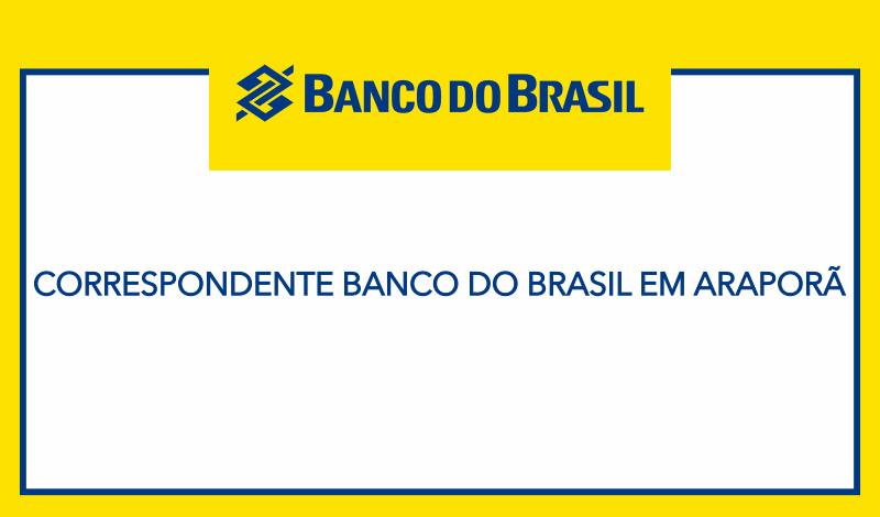 Imagem destaque notícia Correspondente Banco do Brasil em Araporã