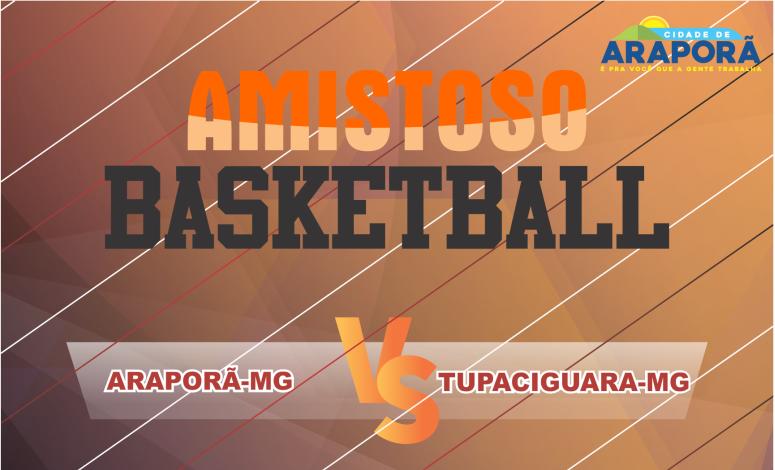 Imagem destaque notícia Araporã sedia amistoso de basquete